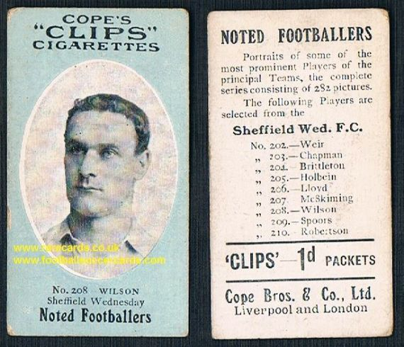 1909 Cope's Clips 2nd series Noted Footballers, 282 back, 208 Wilson Sheffield Wednesday